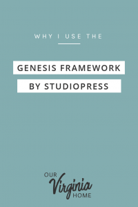 Why I Use the Genesis Framework by StudioPress