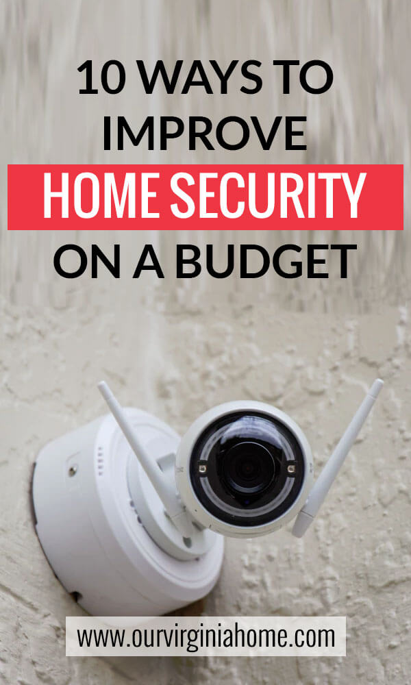 10 Ways to Improve Home Security on a Budget | DIY Home Security