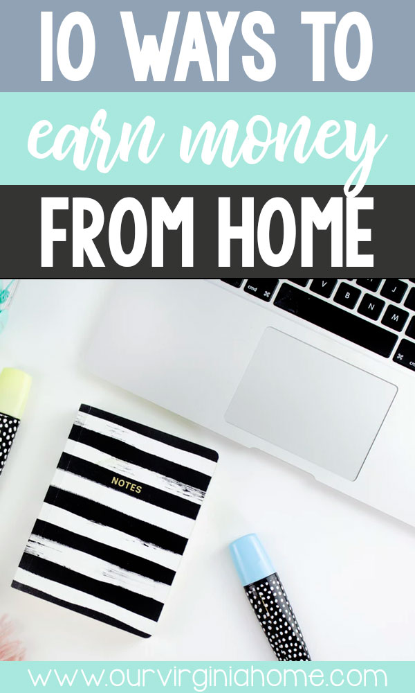 10 Ways to Earn Money from Home